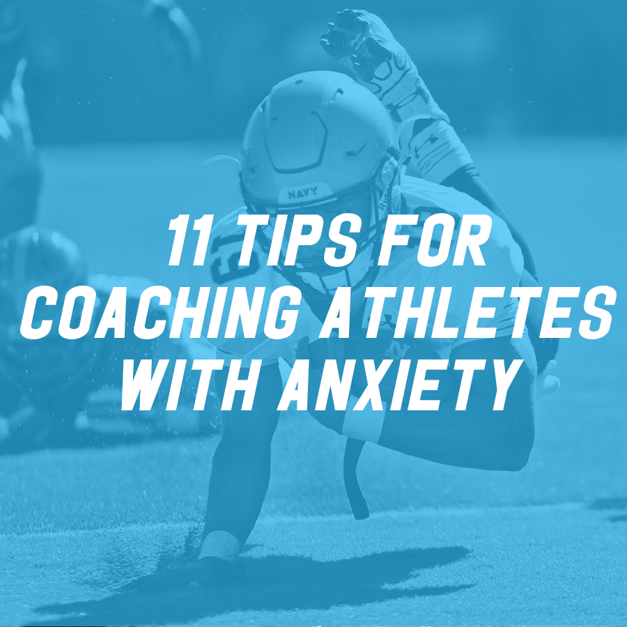 11 Tips for Coaching Kids with Anxiety