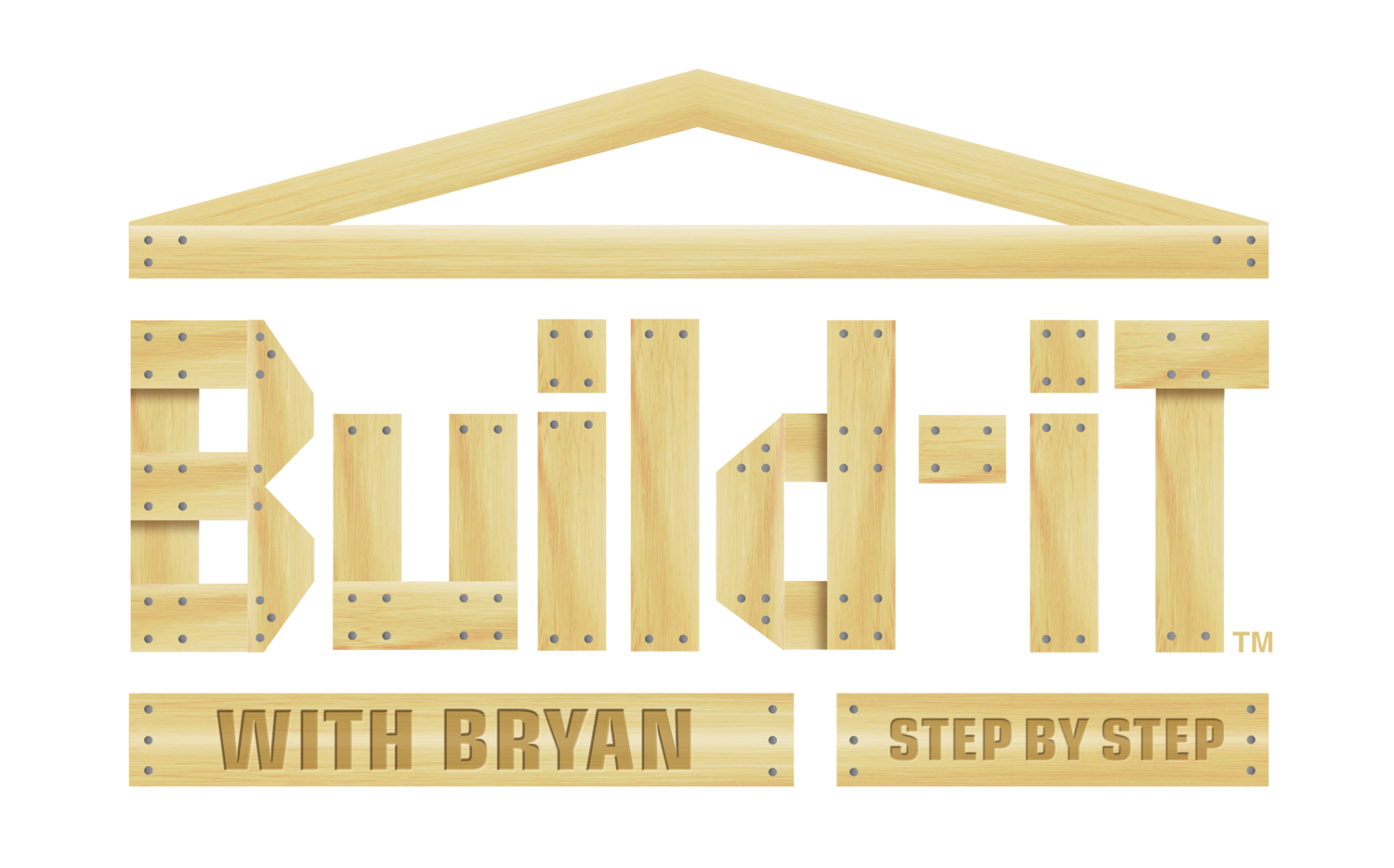 Build-IT with Bryan Step by Step