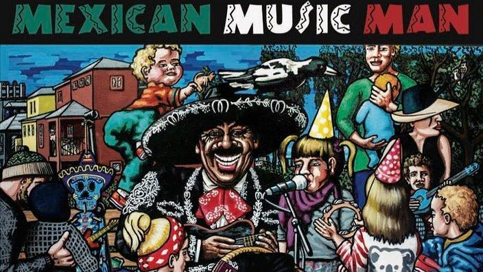 The Mexican Music Man