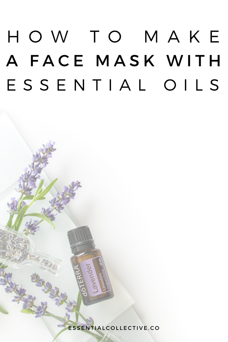 How to Make a DIY Face Mask with Essential Oils