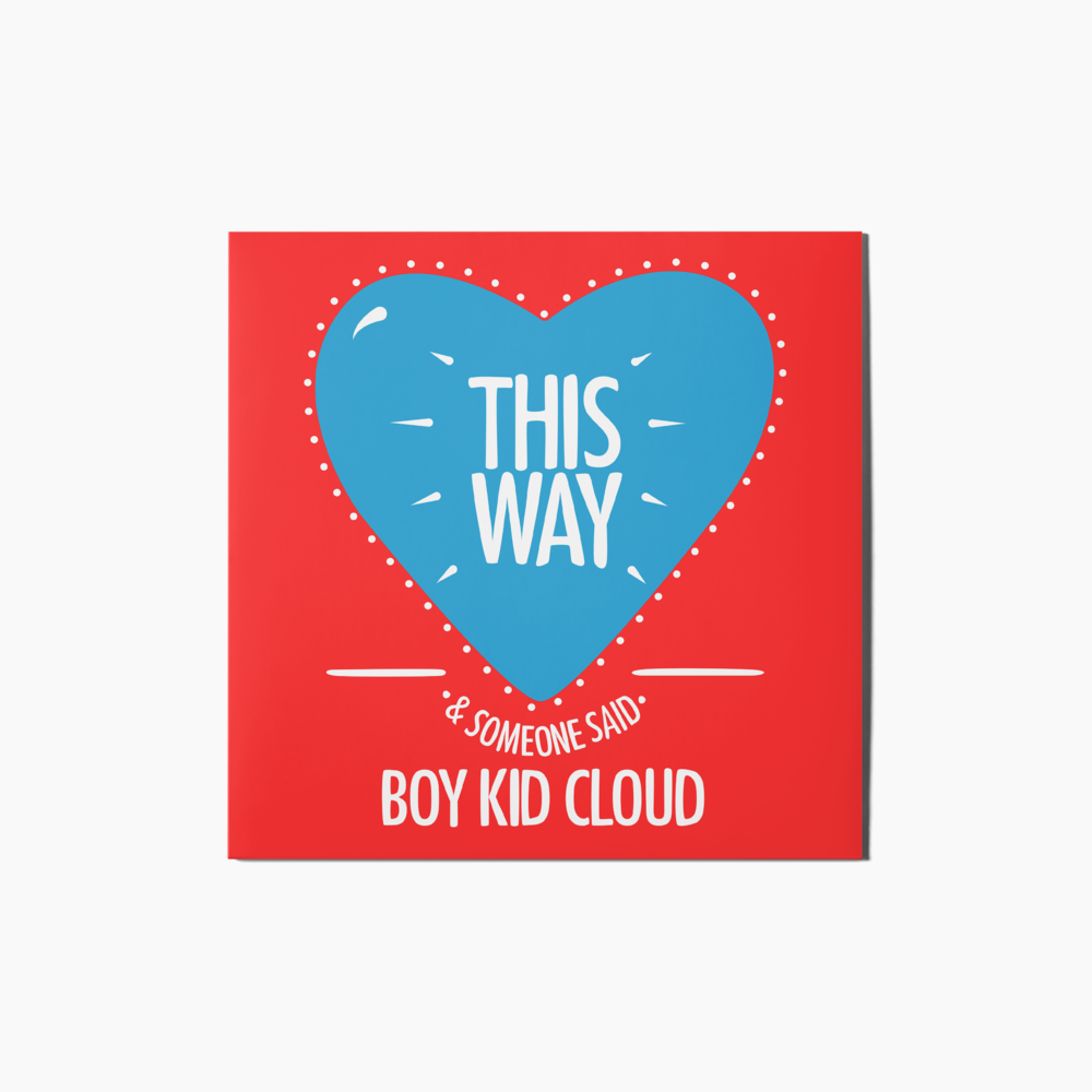 This Way by Boy Kid Cloud