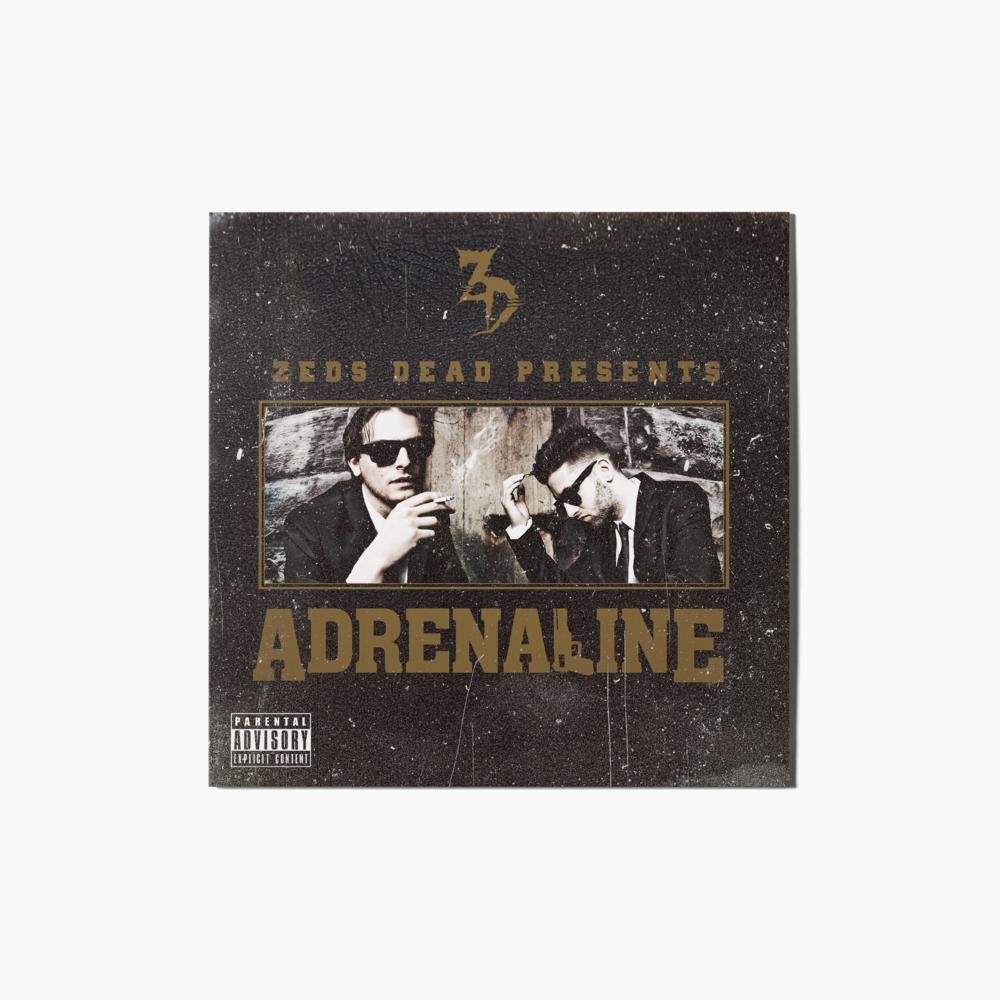 Adrenaline by Zeds Dead