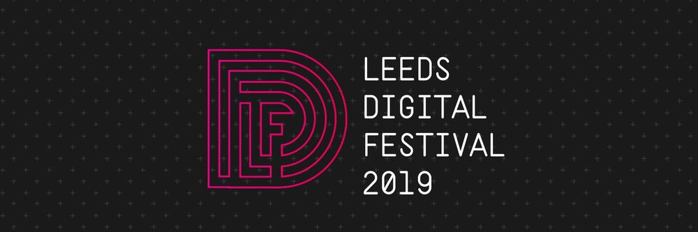 Leeds Digital Festival 2019