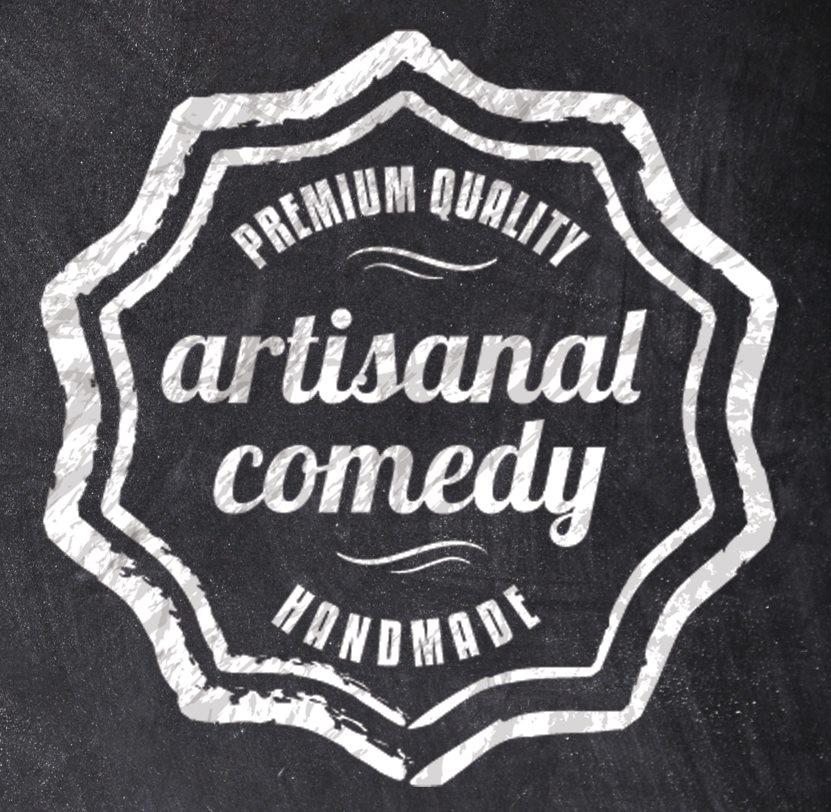 Artisanal Comedy
