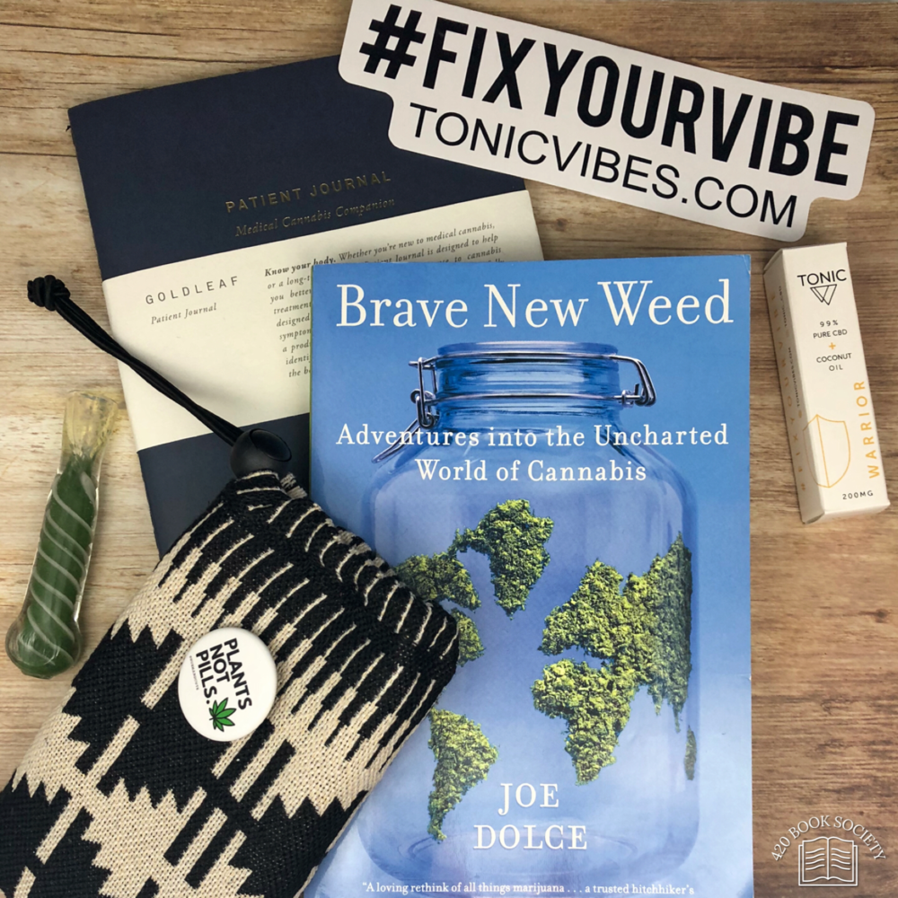 "September 2018      Enter the world of the Brave New Weed  , with our September book of the month 'Brave New Weed', Adventures into the Uncharted World of Cannabis' as Joe Dolce journeys across the globe in a quest to understand the clouded past & bright future of weed. Plus to help you enjoy the journey, September includes a @erbannastyle Aztec pouch, glass pipe, Kush and Kute ""Plants Not Pills"" button and to fix your vibe ""Warrior"" CBD roll-on from our friends at Tonic CBD www.tonicvibes.com"