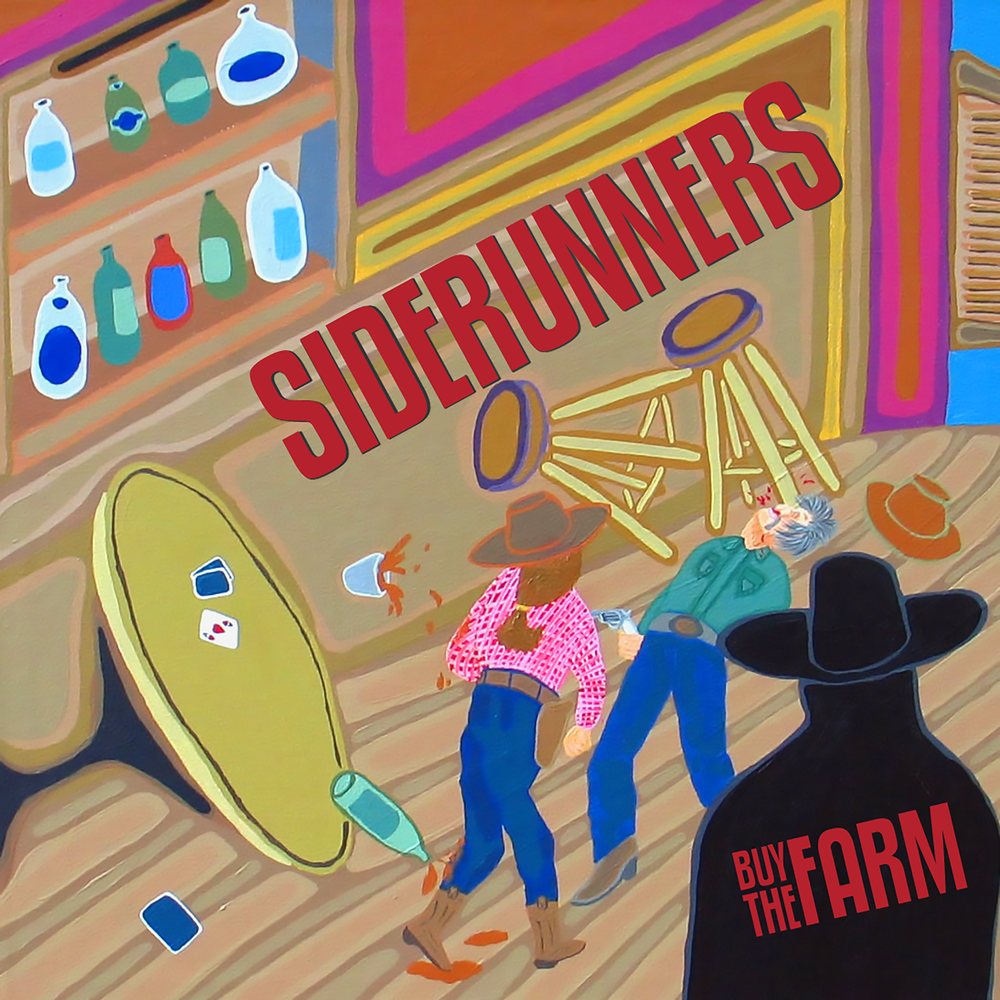 Siderunners - Buy The Farm
