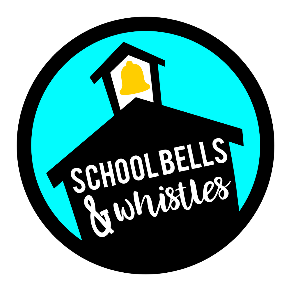 School Bells & Whistles.png