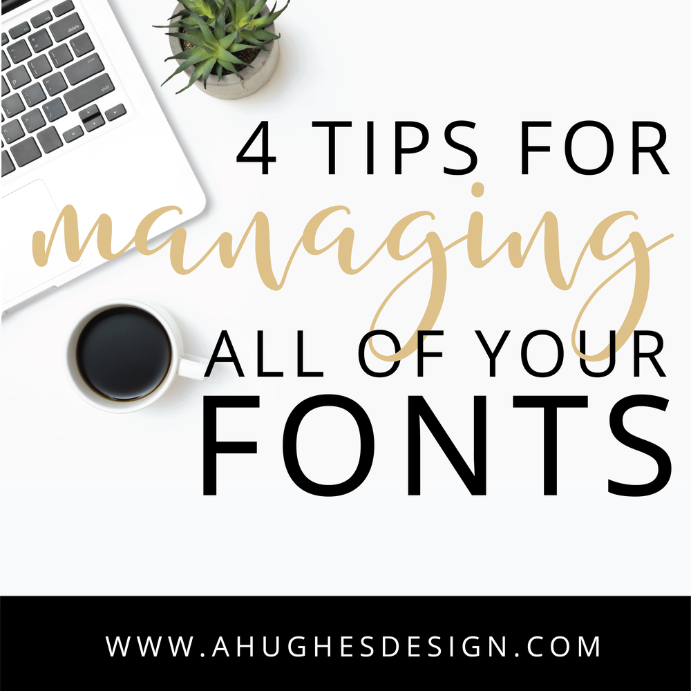 4 Tips for Managing All Your Fonts
