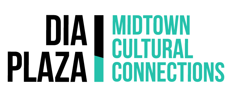 DIA Plaza | Midtown Cultural Connections
