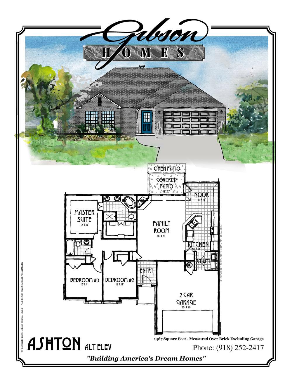 ASHTON - 1467 Sq Feet3 bedrooms2 bathrooms2 car garageBase Price $139,000