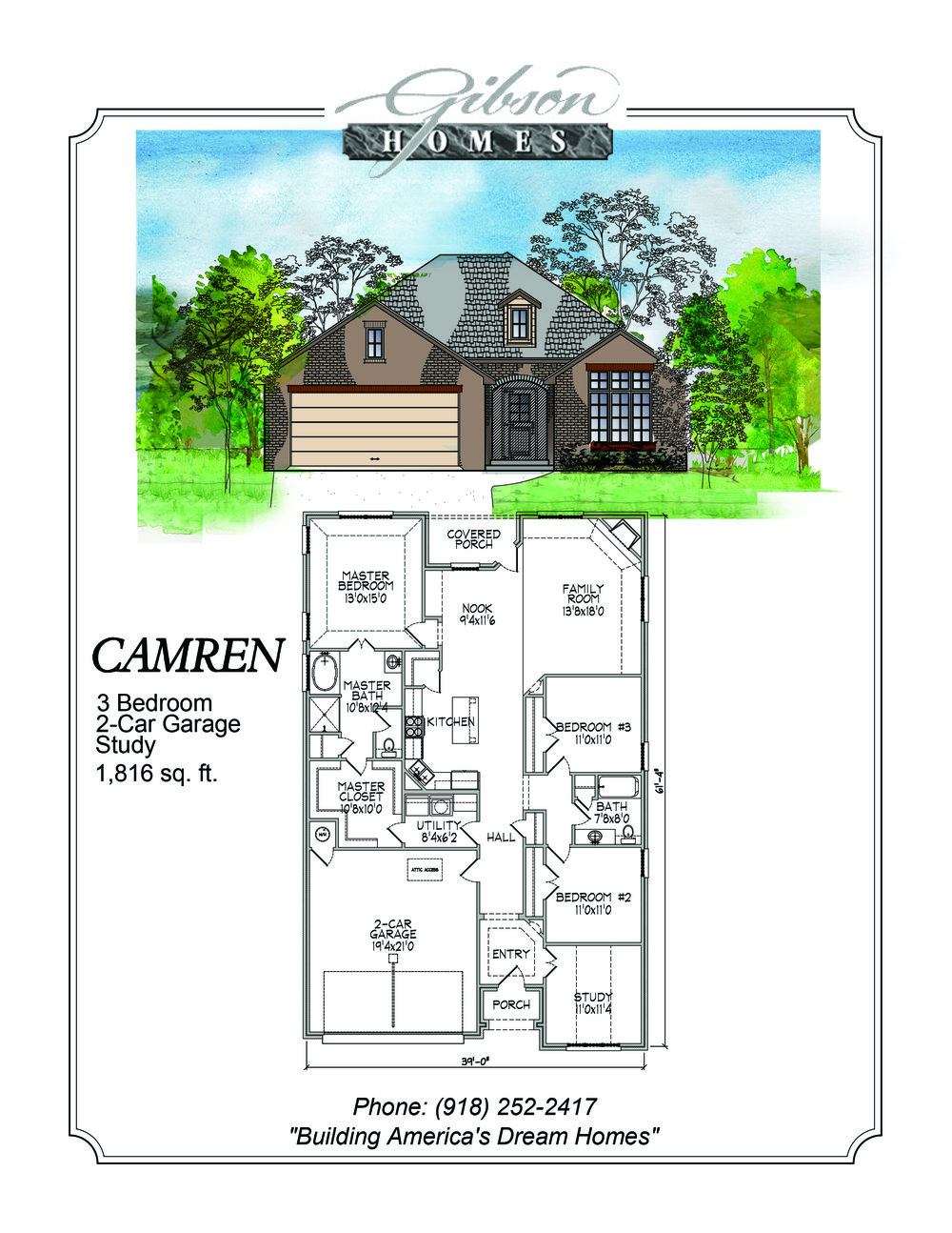 CAMREN - 1922 Sq. Feet3 bedrooms2 bathroomsStudy2 car garageBase Price $185,000