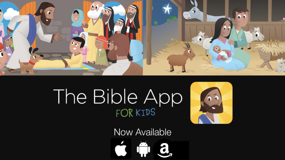 The bible app for kids curriculum for birth - four years old! - We love The Bible App for Kids curriculum! This is a powerful tool that will help your little ones learn big truths! Download it on your device today! Every Sunday at 10:15am.