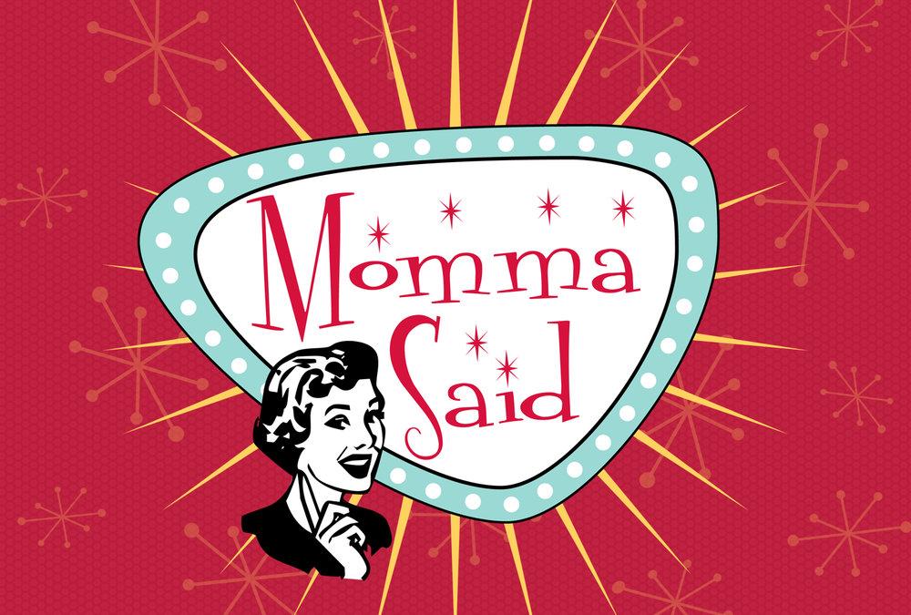 MommaSaid_SermonSeriesArtwork_Flattened.jpg