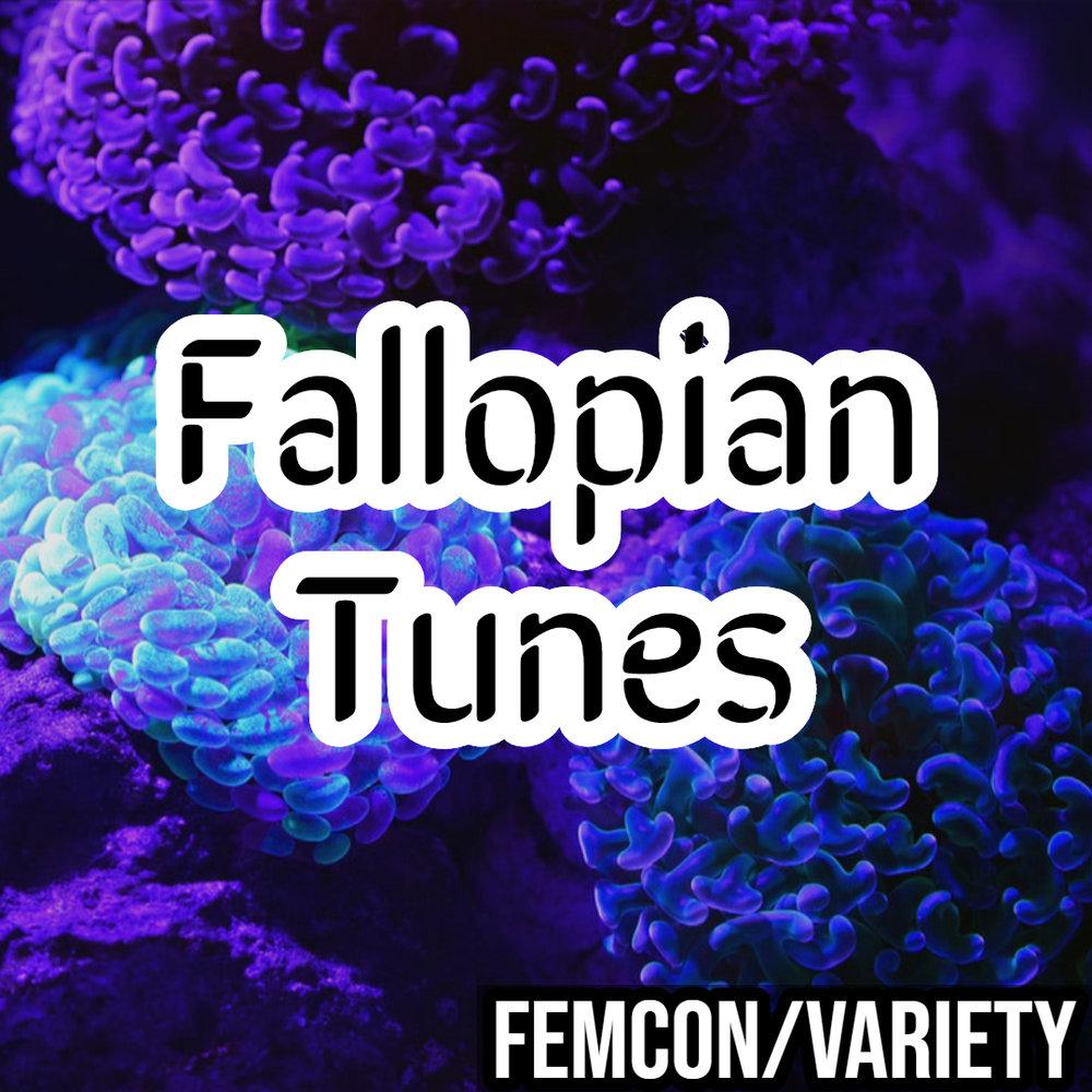 Fallopian Tunes - Femcon_Variety.jpg