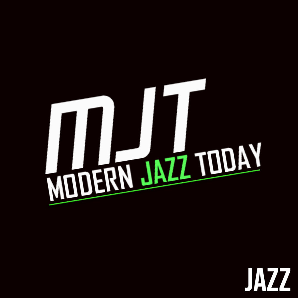 Modern Jazz Today is a radio show that focuses on today's jazz improvisers and creators, cutting their teeth and cutting the edge of sound. We are proud to present Modern Jazz Today as an avenue for discovering a new generation of jazz musicians, composers, improvisers and arrangers.