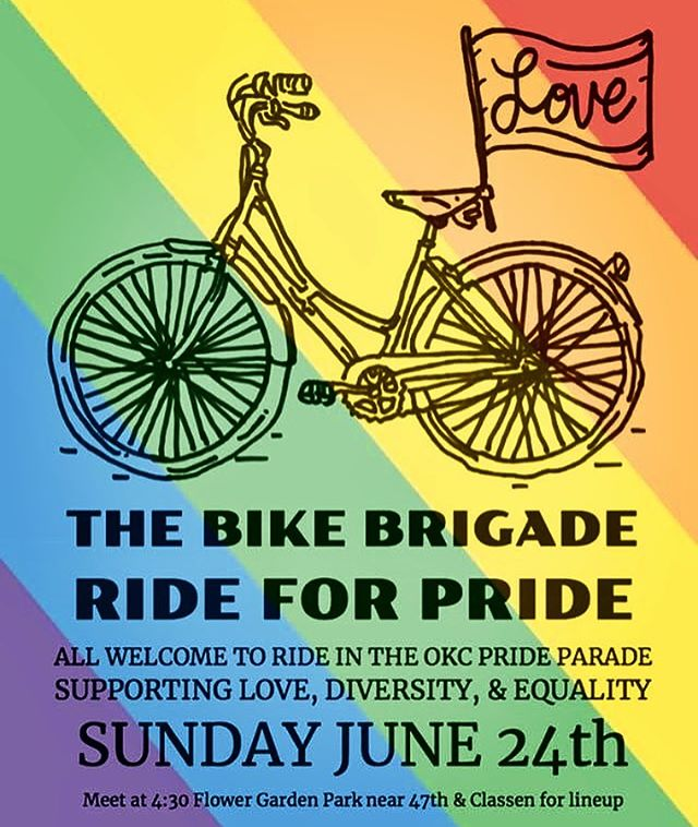 Be part of The Bike Brigade and RIDE FOR PRIDE on Sunday June 24th. All are welcome to ride in support of Love, Diversity, and Equality!  #rideforpride #okc #okcpride #parade #equality #lgbtpride #lgbt #support #family #community #bikeshop #bicycle #bikepride #livetoride #pridemonth #cyclinglove #rideokc