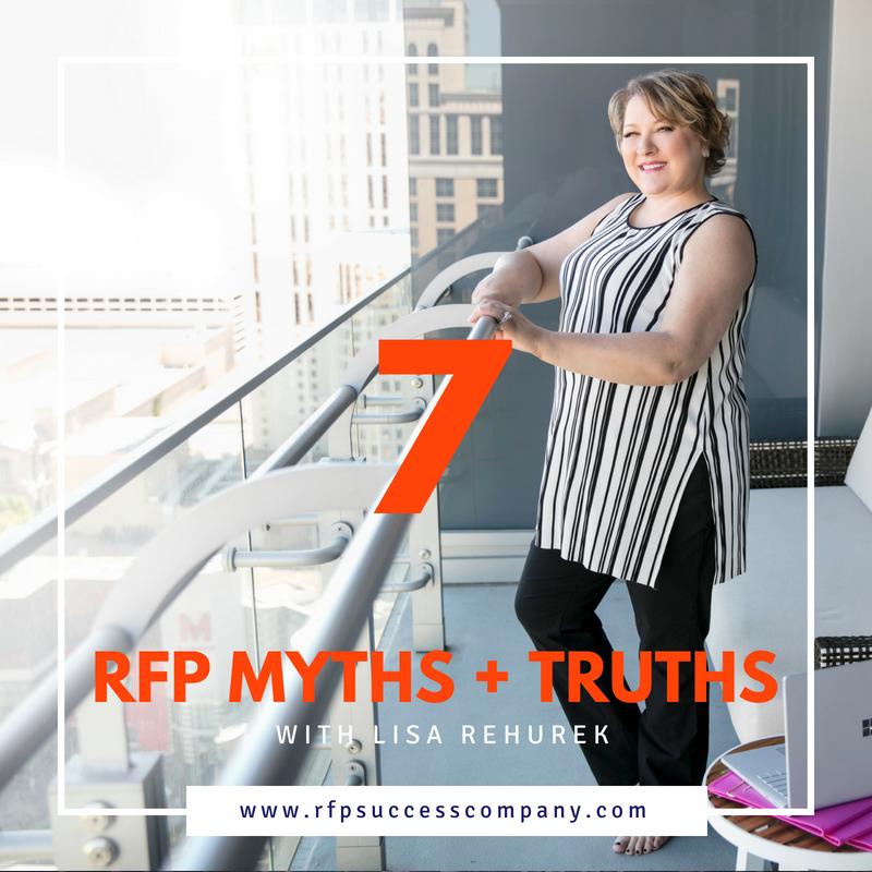 RFP MYTHS AND TRUTHS 7 — The RFP Success™ Company