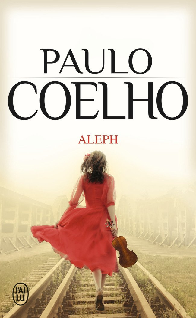 Book Review of Aleph by Paulo Coelho | Holistically Inspired Blog