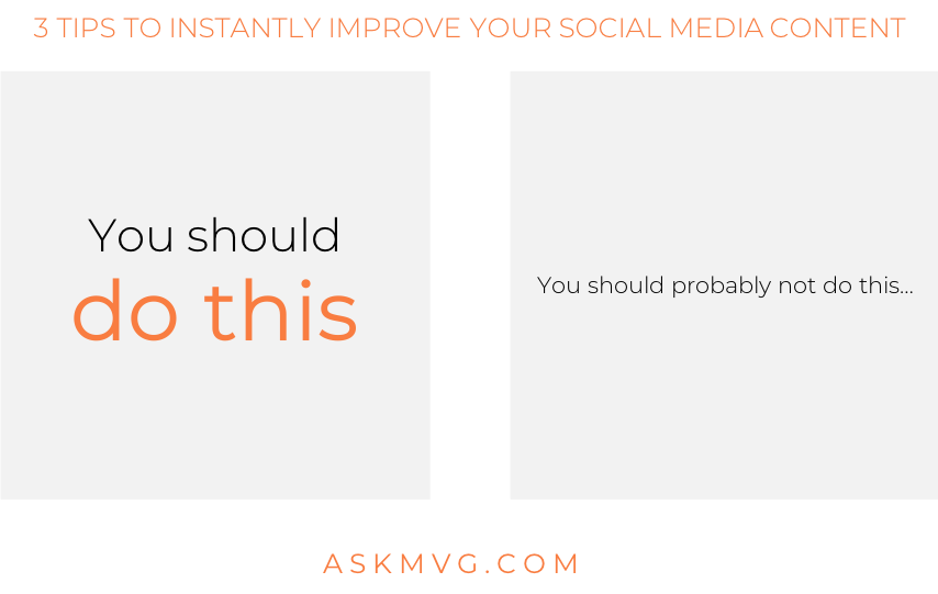3 tips to instantly improve your social media content