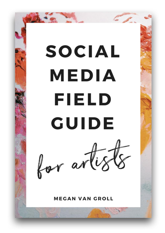 Social Media Field Guide for Artists