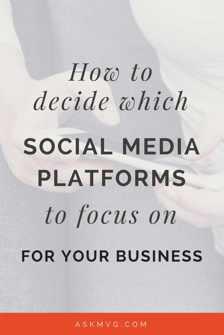 How to decide which social media platforms to focus on askmvg