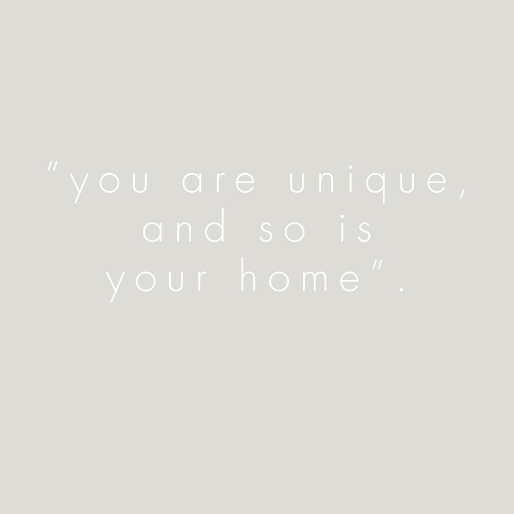 You are unique and so is your home 3.jpg