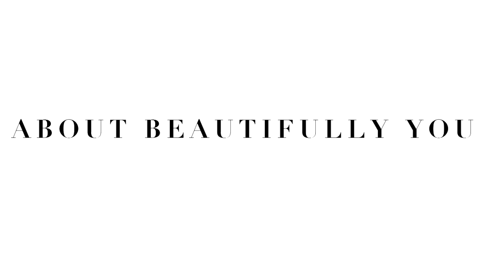 aboutbeautifullyyou.png