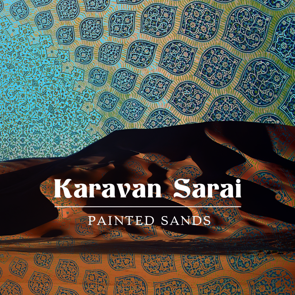 KaravanSarai-PaintedSands-CD-Cover-1600.jpg