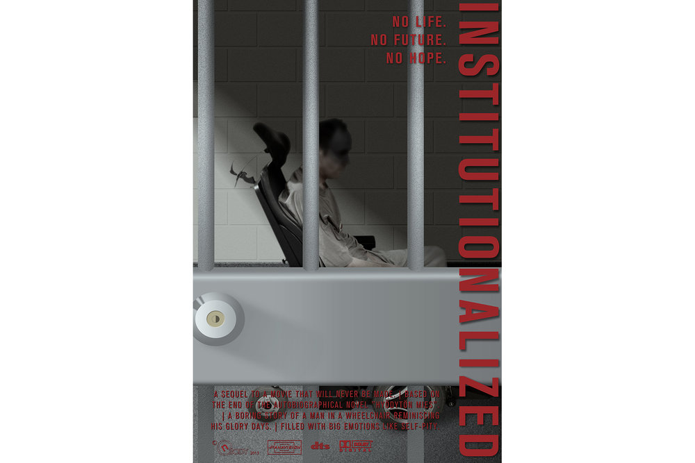 INSTITUTIONALIZED  (2013)  The poster for a sequel of an imaginary movie.