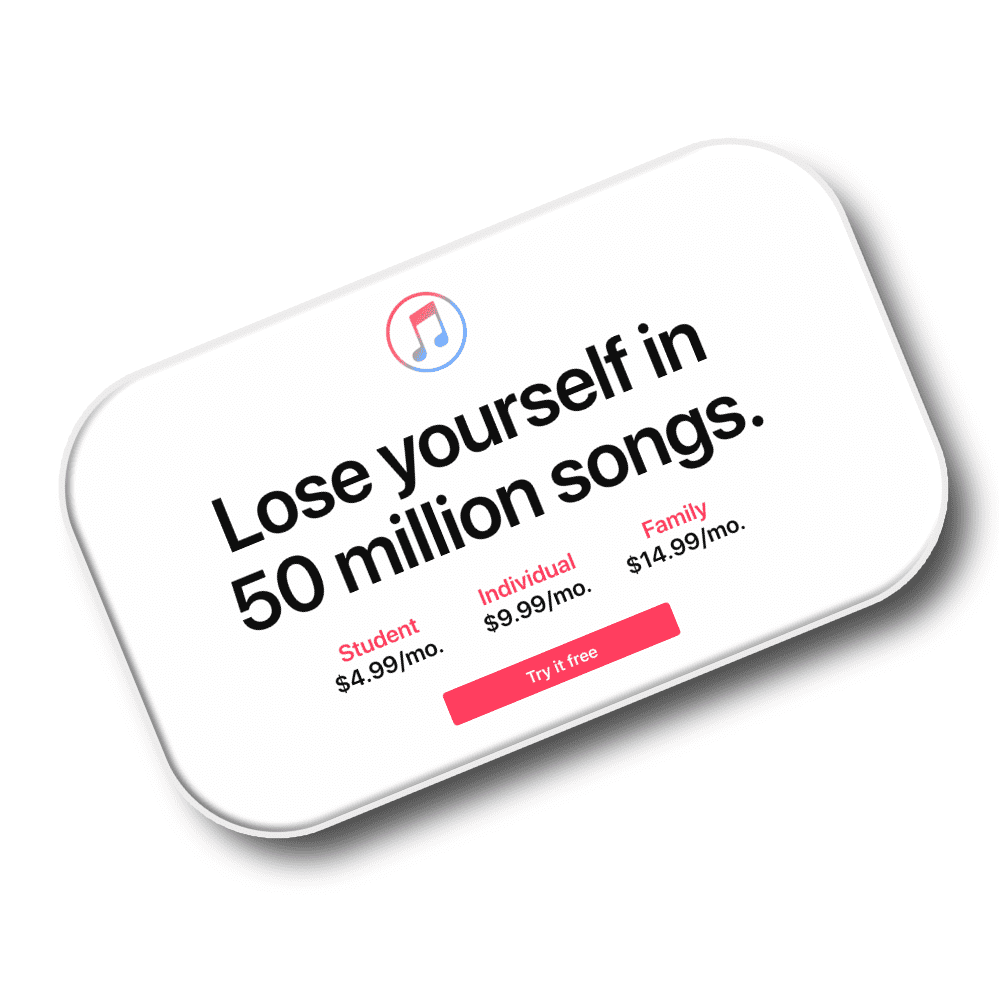 APPLE MUSIC SUBSCRIPTION - Another great gift for anyone. Even if they have Apple Music already they'll appreciate the savings.Purchase now at apple.com from $4.99/mo.