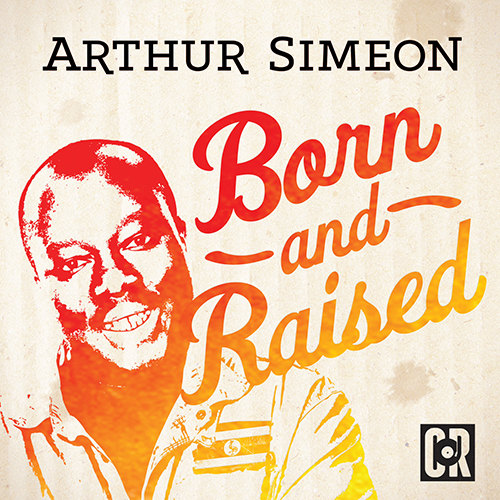 Arthur Simeon - Born and Raised cover.jpg