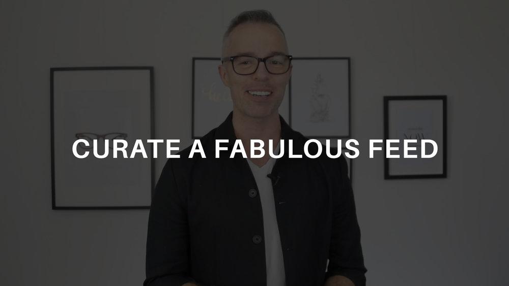 3 Curate_A_Fabulous_Feed.jpg