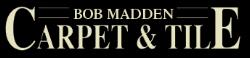 Bob Madden Carpet & Tile    2820 Springboro Road    Dayton, OH 45439    1-937-296-9410