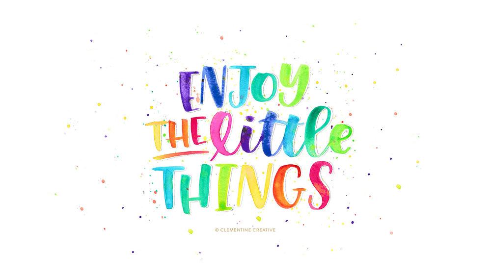 enjoy-the-little-things-desktop-clementine-creative.jpg