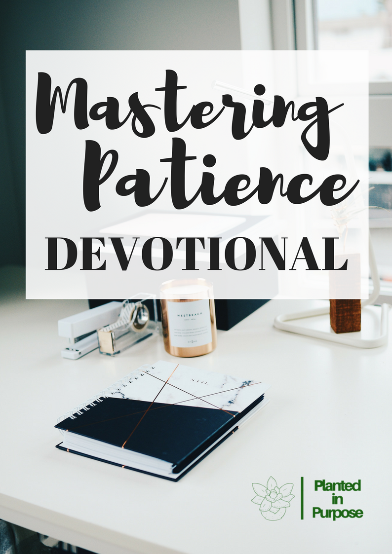 Mastering Patience Devotional.png
