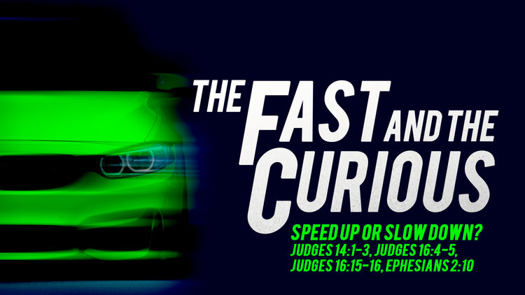 Fast+and+Curious+-+Sermon+Title+Week+02.jpg