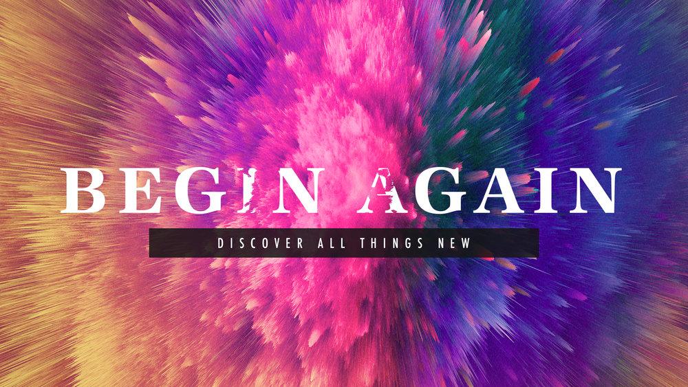 Begin Again - 4/1/2018 - 4/1/2018