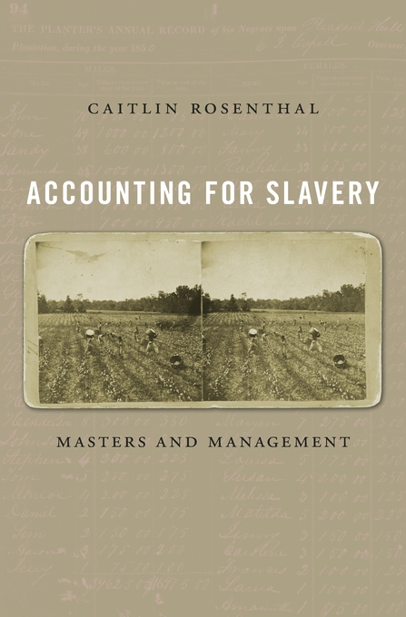 Accounting for Slavery - My first book, Accounting for Slavery: Masters and Management, will be published in August 2018 by Harvard University Press. The book seeks to integrate the history of slavery into the history of business practices. Plantation records offer a valuable opportunity to study the relationship between violence and innovation. You can read more about the project or buy the book at HUP's book page and Amazon.- Read an op-ed based on the book at TIME.- Listen to me discuss the book on Marketplace with Kimberly Adams, and read about