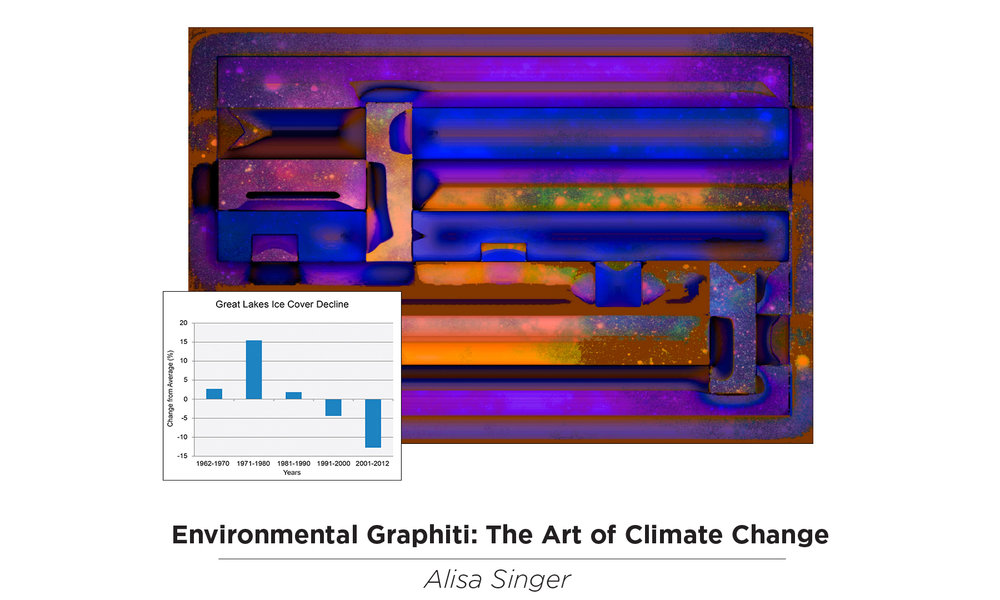 Environmental Graphiti: The Art of Climate Change - November 10 – December 20, 2016