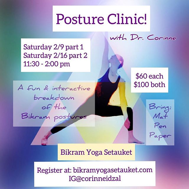 Do you love yoga? Do you wanna understand it better? Do it better? Feel it more?  Then come to my posture clinic!  2/9 part 1: the standing series 2/16 part 2: the floor and more  11:30-2:00 Bikram Yoga Setauket $60 each / $100 both  Whether you're new to yoga or have been doing it a while, posture clinics are a great way to deepen your practice.  It's informal, interactive and super fun!  Register at Bikramyogasetauket.com Or shoot me a message  Hope to see y'all there! Always with love, Dr. Corinne #postureclinic #learnyoga #yogaasana #doitright #learningisfun