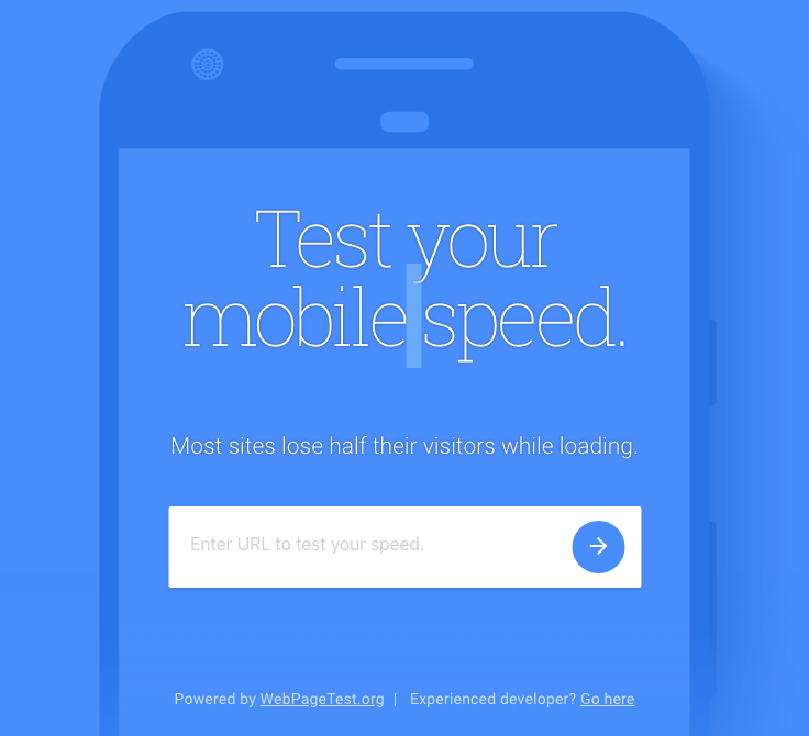 Test Your Website Mobile Speed    Test your mobile speed.  Most sites lose half their visitors while loading.
