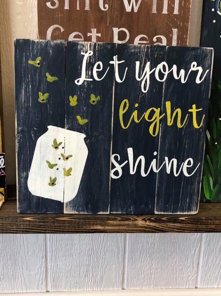 Let your light Shine 14x14 pallet Sign $45