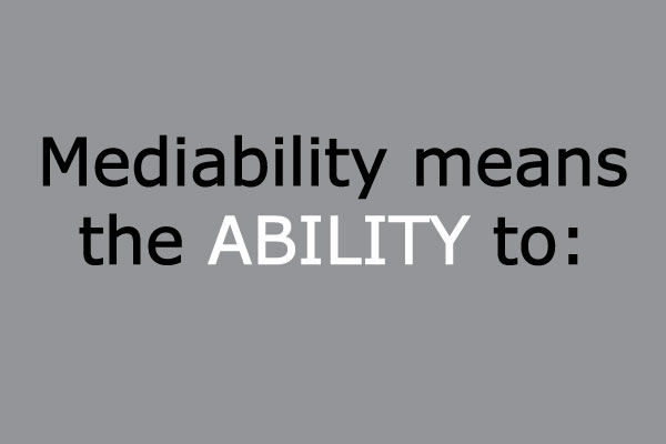 Mediability-means-the-ABILITY-to.jpg