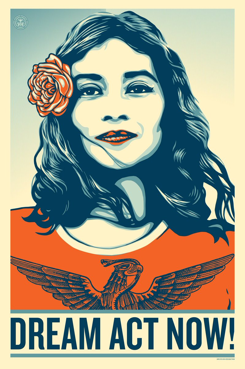"""Dream Act Now!"" Poster based on the Defend Dignity artwork in collaboration with the Emerson Collective, Obey Giant, and Amplifier Art for the Women's March of 2018."