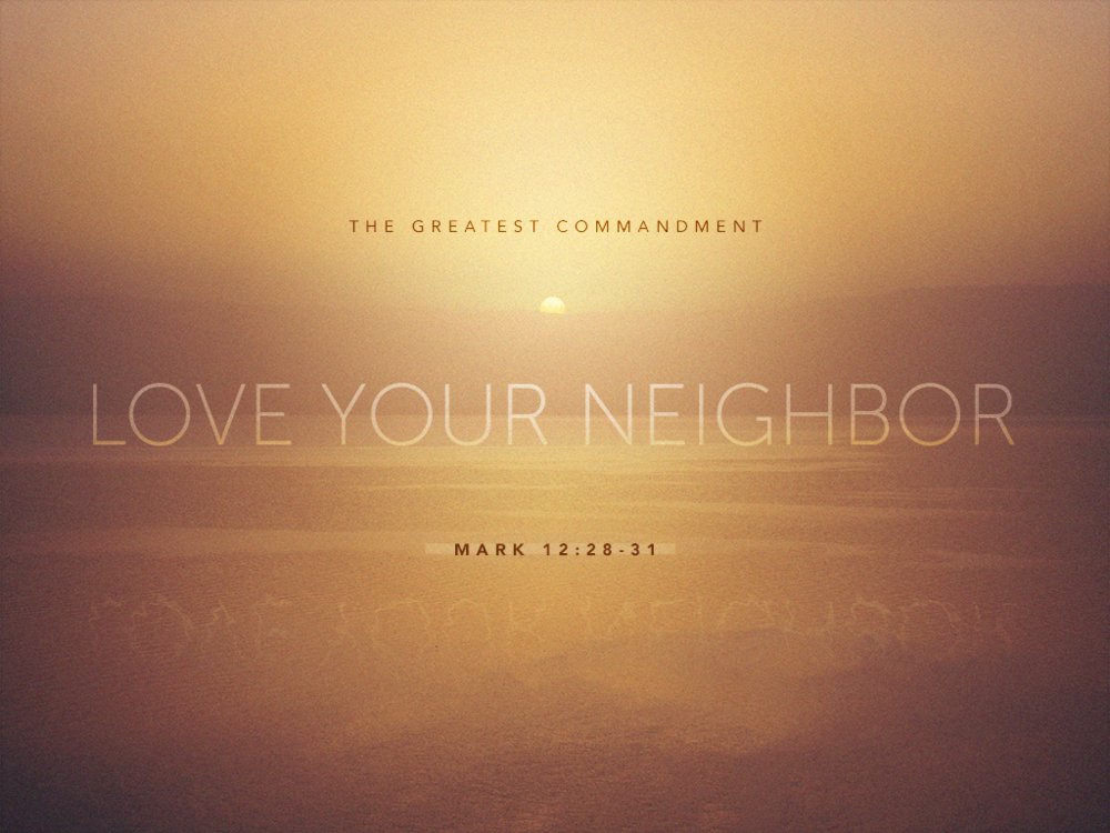 Love Your Neighbor_042218_1024x768.png