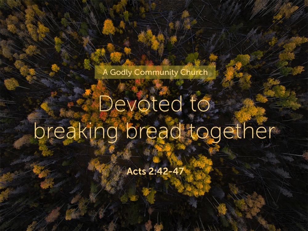 Devoted to breaking bread together_052718_1024x768.png