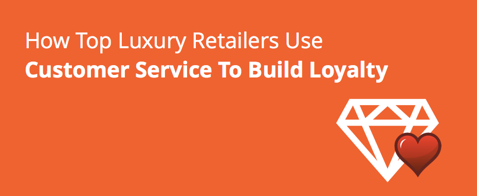 vcare-luxury-retailers-build-loyalty