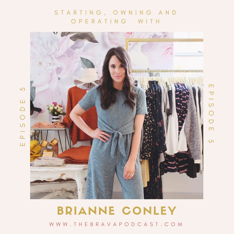 The Brava Podcast featuring Brianne Conley No14 Boutique