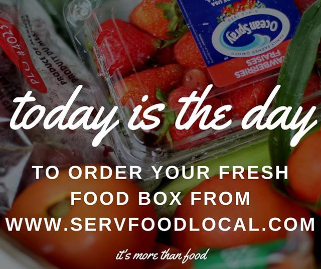 TODAY IS THE DAY.  It is your last chance to pre-order -- Just go to www.servfoodlocal.com  Pick up Saturday at your selected SERV Site!  #food #freshfood #freshproduce #life #morethanfood #foodfirst #feedingtheworld #endhunger #foodnonprofit #foodaccess #humanitarian #serv #local #localoutreach #global #globalmissions #millionsofmeals #giveback #changetheworld #share #sustainability #nutrition #superfood #worktogether #hopeforthehungry