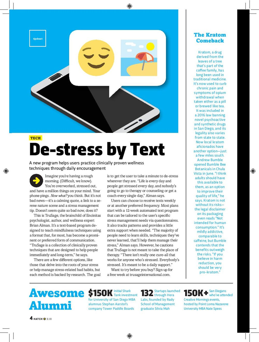 Let me know what you think and check out  TruSage.co m for your free demo to de-stress via text.